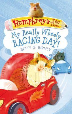Humphrey's Tiny Tales : My Really Wheely Racing Day!: No. 7