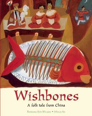 Wishbones: A Folktale from China