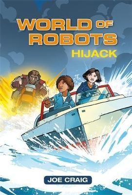 World of Robots: Hijack!