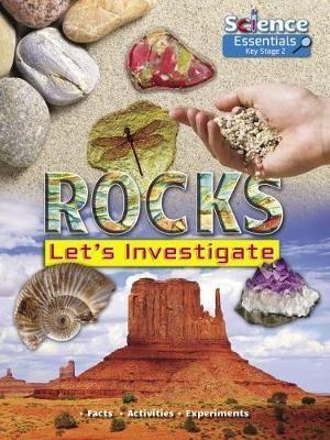 Rocks: Let's Investigate
