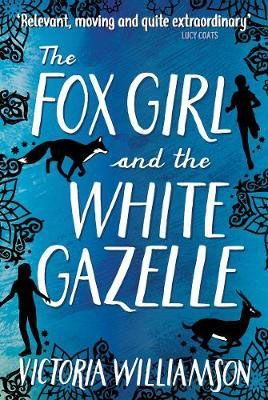 The Fox Girl & the White Gazelle