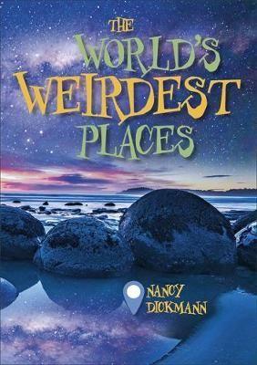 World's Weirdest Places