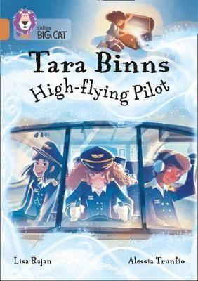 Tara Binns: High Flying Pilot