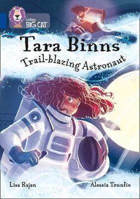 Tara Binns: Trail-Blazing Astronaut