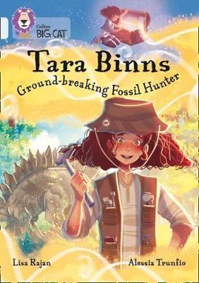 Tara Binns: Ground-Breaking Fossil Hunter