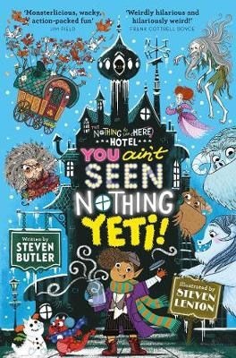 You Ain't Seen Nothing Yeti!