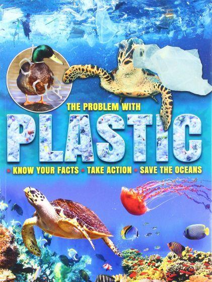 The Problem With Plastics
