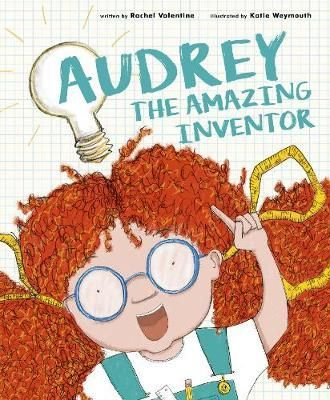 Audrey the Amazing Inventor