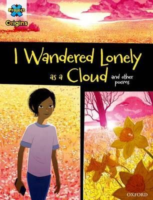 I Wandered Lonely as a Cloud & Other Poems