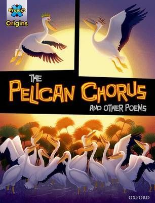 The Pelican Chorus & Other Poems