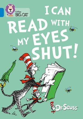 Dr Seuss - I Can Read With My Eyes Shut