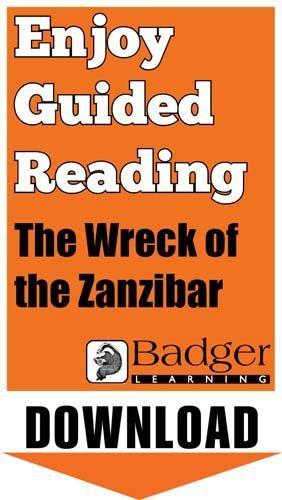 Enjoy Guided Reading: The Wreck of the Zanzibar Teacher Notes