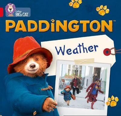 Paddington: My Favourite Weather