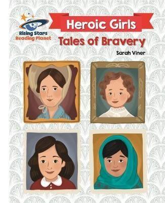Heroic Girls Tales of Bravery