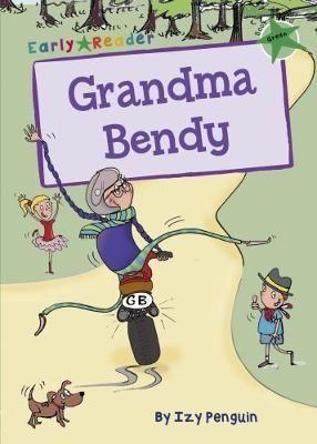 Grandma Bendy Early Reader