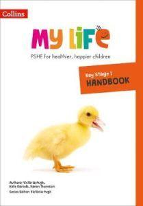 My Life - Key Stage 1 Primary PSHE Handbook