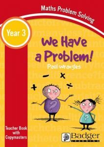 Maths Problem Solving - We Have a Problem Year 3 Teacher Book & Word files CD