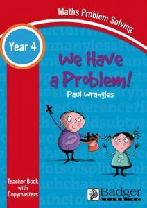 Maths Problem Solving - We Have a Problem Year 4 Teacher Book & Word files CD