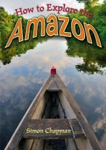 How to Explore the Amazon