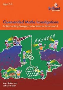 Open-ended Maths Investigations Years 3 and 4