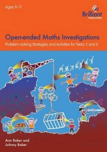 Open-ended Maths Investigations Years 5 and 6