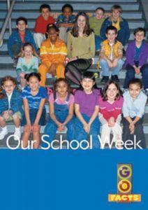 Our School Week (Go Facts Level 3)
