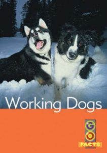 Working Dogs (Go Facts Level 3)