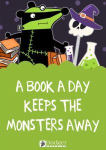 Downloadable Poster - A book a day keeps the monsters away