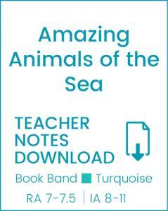 Enjoy Guided Reading: Amazing Animals of the Sea Teacher Notes