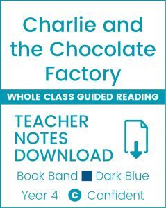 Enjoy Whole Class Guided Reading: Charlie and the Chocolate Factory Teacher Notes