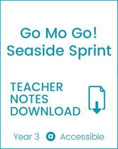 Enjoy Guided Reading: Go Mo Go! Seaside Sprint Teacher Notes