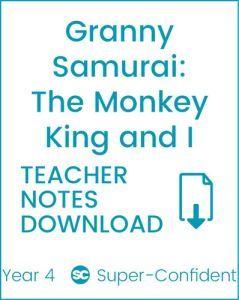 Enjoy Guided Reading: Granny Samurai, the Monkey King and I Teacher Notes