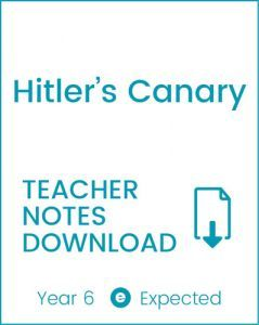 Enjoy Guided Reading: Hitler's Canary Teacher Notes