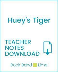 Enjoy Guided Reading: Huey's Tiger Teacher Notes