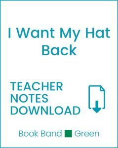 Enjoy Guided Reading: I Want My Hat Back Teacher Notes