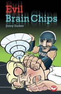 Evil Brain Chips