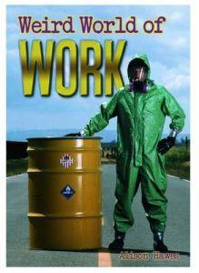 Weird World of Work