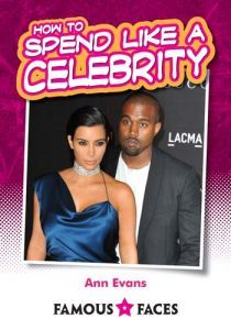 How to Spend like a Celebrity