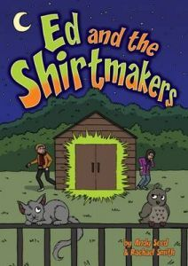 Ed and the Shirtmakers