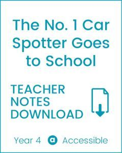 Enjoy Guided Reading: The No. 1 Car Spotter Goes to School Teacher Notes