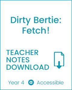 Enjoy Guided Reading: Dirty Bertie: Fetch Teacher Notes