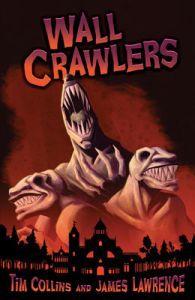 Wall Crawlers