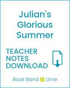 Enjoy Guided Reading: Julian's Glorious Summer Teacher Notes