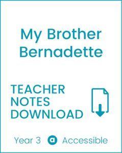 Enjoy Guided Reading: My Brother Bernadette Teacher Notes