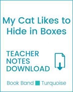 Enjoy Guided Reading: My Cat Likes to Hide in Boxes Teacher Notes