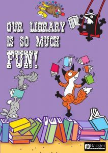 Downloadable Poster - Our Library is so much FUN