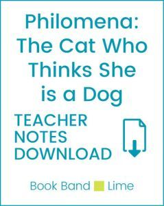 Enjoy Guided Reading: Philomena: The Cat Who Thinks She is a Dog Teacher Notes