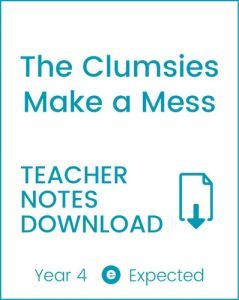 Enjoy Guided Reading: The Clumsies Make a Mess Teacher Notes