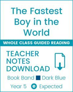 Enjoy Whole Class Guided Reading: The Fastest Boy in the World Teacher Notes