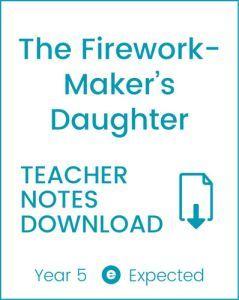Enjoy Guided Reading: The Firework-Maker's Daughter Teacher Notes